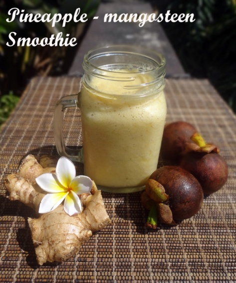 Pineapple-mangosteen smoothie